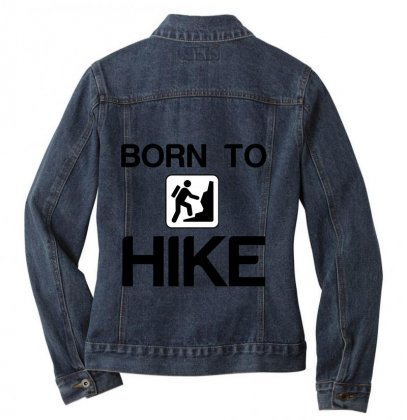 Born To Hike Ladies Denim Jacket Designed By Perfect Designers