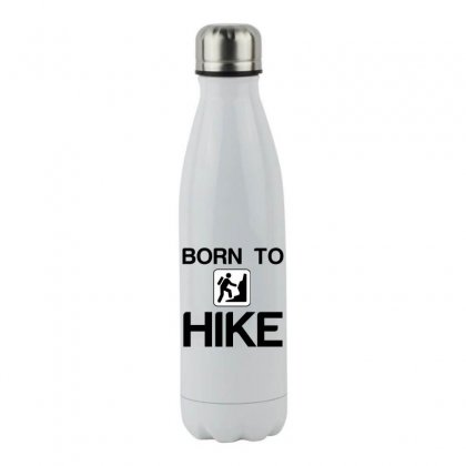 Born To Hike Stainless Steel Water Bottle Designed By Perfect Designers