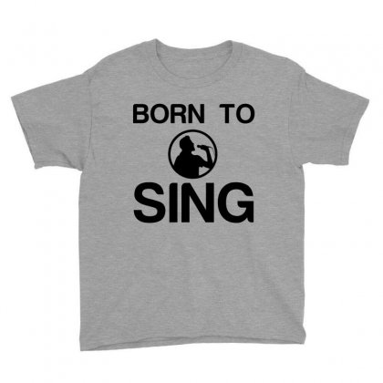 Born To Sing Youth Tee Designed By Perfect Designers