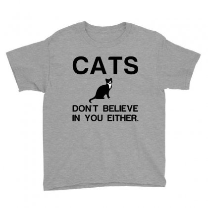Cats Dont Believe Youth Tee Designed By Perfect Designers