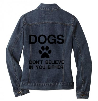 Dogs Dont Believe Ladies Denim Jacket Designed By Perfect Designers