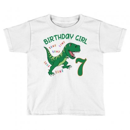 Dinosaurs Family Matching Birthday Girl For Age 7 Toddler T-shirt Designed By Toweroflandrose