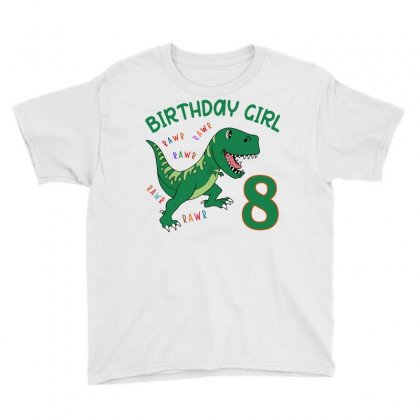 Dinosaurs Family Matching Birthday Girl For Age 8 Youth Tee Designed By Toweroflandrose