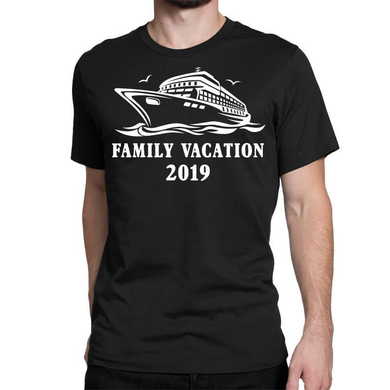 Family Vacation 2019 Family Matching Classic T-shirt | Artistshot