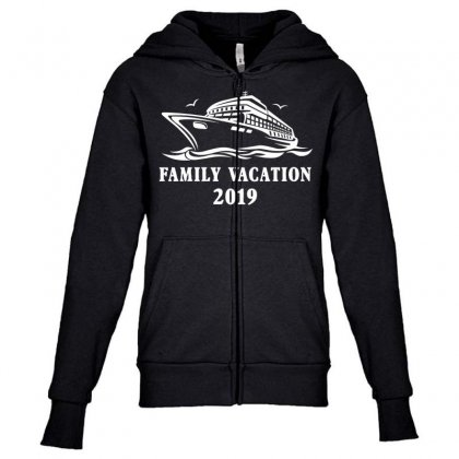 Family Vacation 2019 Family Matching Youth Zipper Hoodie Designed By Toweroflandrose