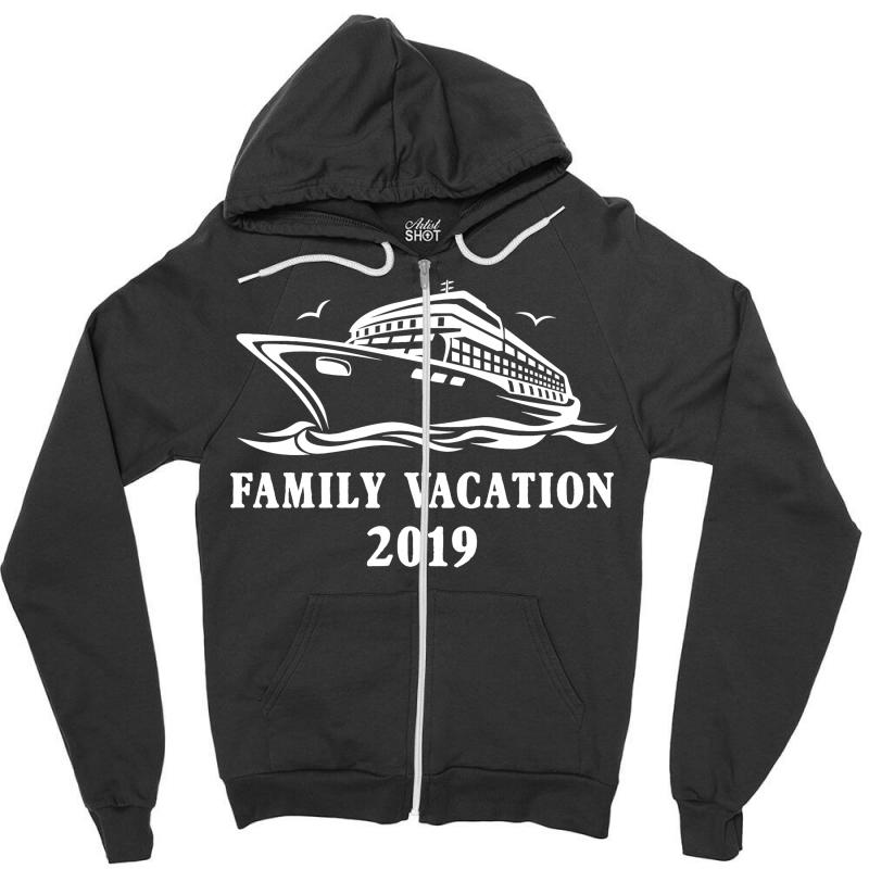 Family Vacation 2019 Family Matching Zipper Hoodie | Artistshot