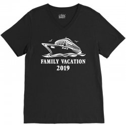 family vacation 2019 family matching V-Neck Tee | Artistshot
