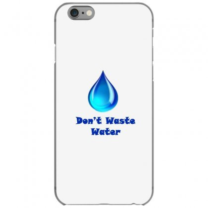 Save Water Iphone 6/6s Case Designed By Lulu50