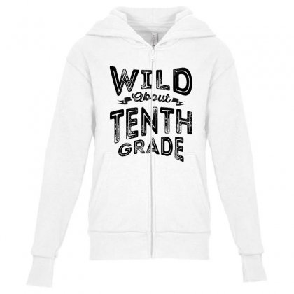 Wild About Tenth Grade Youth Zipper Hoodie Designed By Ale C. Lopez