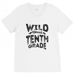 Wild About Tenth Grade V-Neck Tee | Artistshot