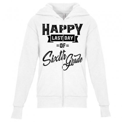 Happy Sixth Grade Youth Zipper Hoodie Designed By Ale C. Lopez