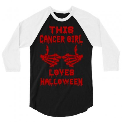 Halloween 2019 This Cancer Girl Loves Halloween 3/4 Sleeve Shirt Designed By Twinklered.com