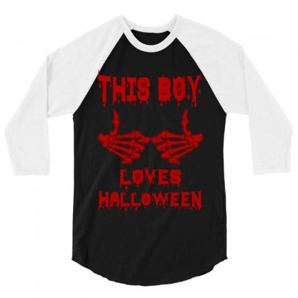 Halloween 2019 This Boy Loves Halloween 3/4 Sleeve Shirt Designed By Twinklered.com
