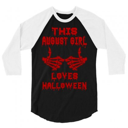 Halloween 2019 This August Girl Loves Halloween 3/4 Sleeve Shirt Designed By Twinklered.com