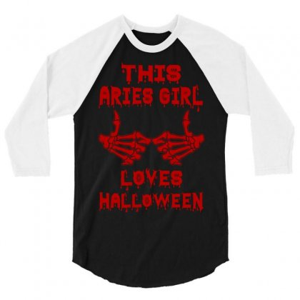 Halloween 2019 This Aries Girl Loves Halloween 3/4 Sleeve Shirt Designed By Twinklered.com