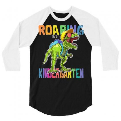 Roaring Kindergarten Dinosaur T Rex Back To School 3/4 Sleeve Shirt Designed By Tran Ngoc
