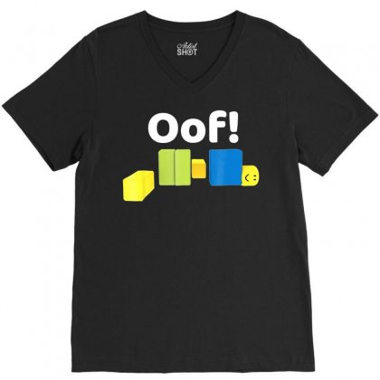 Oof! Funny Blox Noob Gamer T  Shirt Gifts For Gamers V-neck Tee Designed By Tran Ngoc