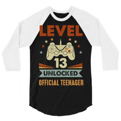 Official Teenager 13th Birthday T Shirt Level 13 Unlocked 3/4 Sleeve Shirt Designed By Tran Ngoc