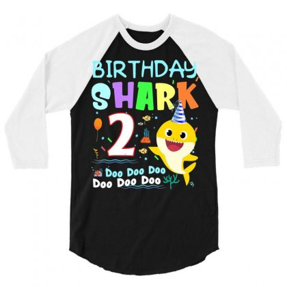 Kids Kids Baby Shark 2 Years Old 2nd Birthday Doo Doo Shirt 3/4 Sleeve Shirt Designed By Tran Ngoc