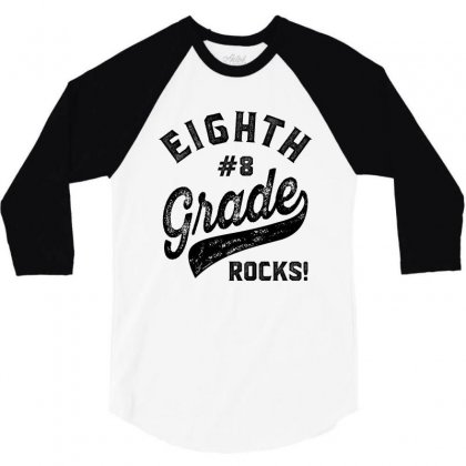 Eighth Grade Rocks! 3/4 Sleeve Shirt Designed By Ale C. Lopez