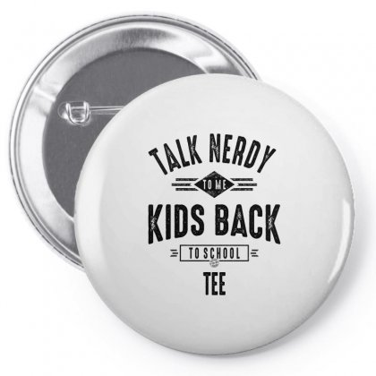 Talk Nerdy To Me Kids Back To School Tee Pin-back Button Designed By Ale C. Lopez
