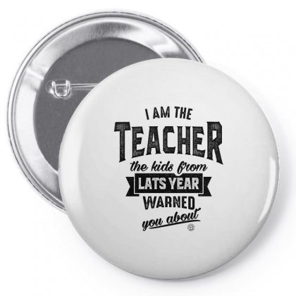I Am Teacher The Kids From Lasts Year Pin-back Button Designed By Ale C. Lopez