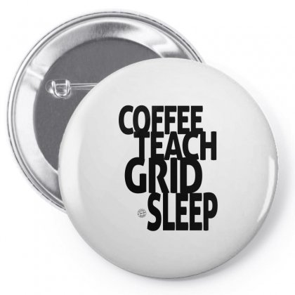 Coffee, Teach, Grid, Sleep Pin-back Button Designed By Ale C. Lopez