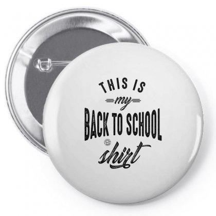 This Is My Back To School Shirt Pin-back Button Designed By Ale C. Lopez