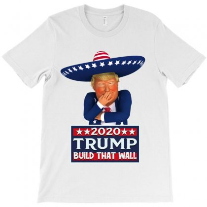 Btw! Build That Wall T-shirt Designed By Tiococacola