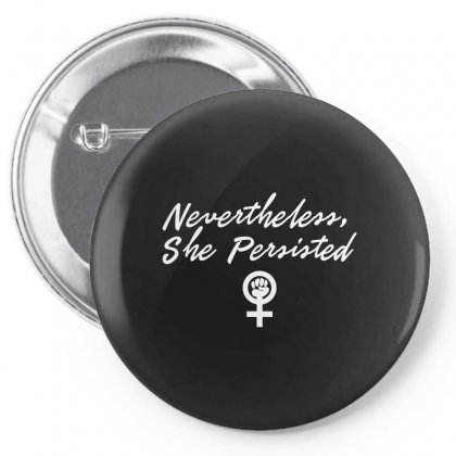 Nevertheless, She Persisted Pin-back Button Designed By Trending Design