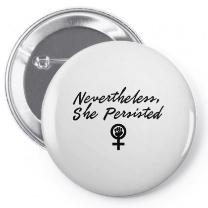 Nevertheless, She Persisted In Black Design Pin-back Button Designed By Trending Design