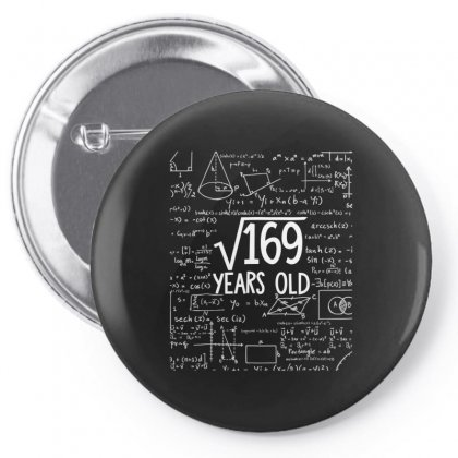 Square Root Of 169 13th Birthday 13 Years Old T Shirt Pin-back Button Designed By Tran Ngoc