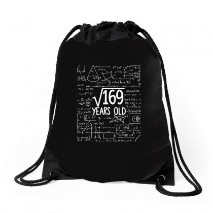 Square Root Of 169 13th Birthday 13 Years Old T Shirt Drawstring Bags Designed By Tran Ngoc