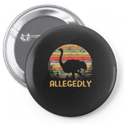 Allegedly Ostrich Shirt Ostrich Lover Gift Tees Pin-back Button Designed By Tran Ngoc