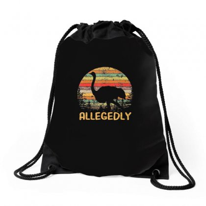 Allegedly Ostrich Shirt Ostrich Lover Gift Tees Drawstring Bags Designed By Tran Ngoc