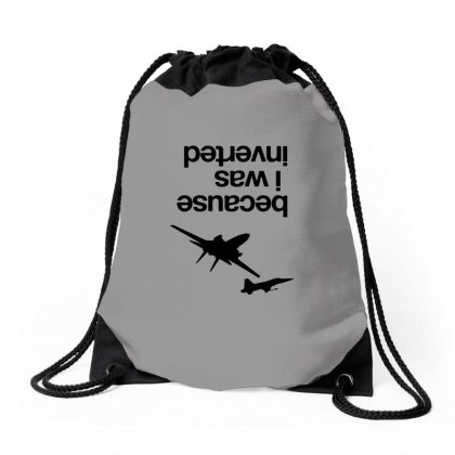Because I Was Inverted Merch Drawstring Bags Designed By Doniemichael