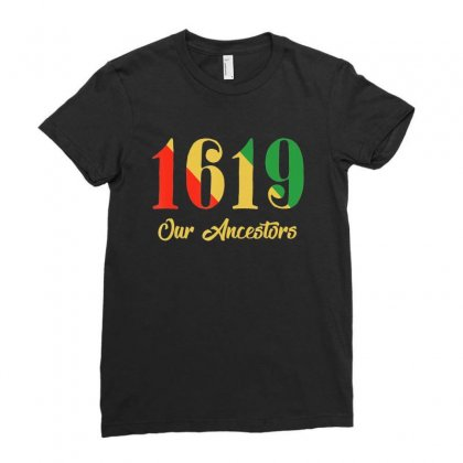 1619 Our Ancestors T Shirt Ladies Fitted T-shirt Designed By Nhan