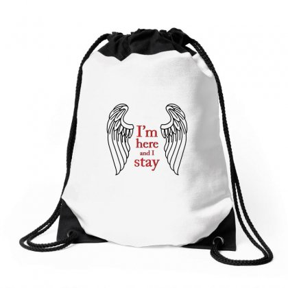 I'm Here & I Stay Logo Drawstring Bags Designed By Titis