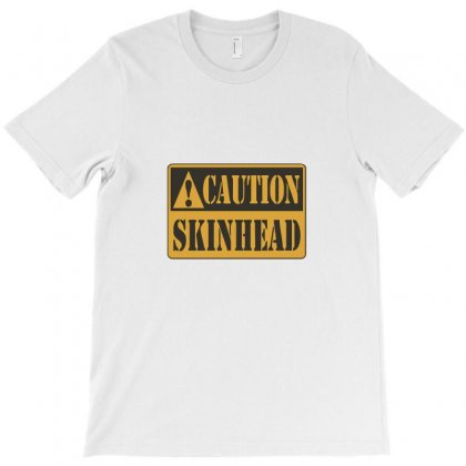 Caution Skinhead T-shirt Designed By Ismi
