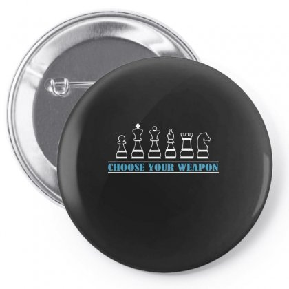 Choose Your Chess Weapon Pin-back Button Designed By Funtee