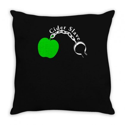 Cider Slave Drinking West Country Apple Scrumpy Rough Cyder Throw Pillow Designed By Funtee