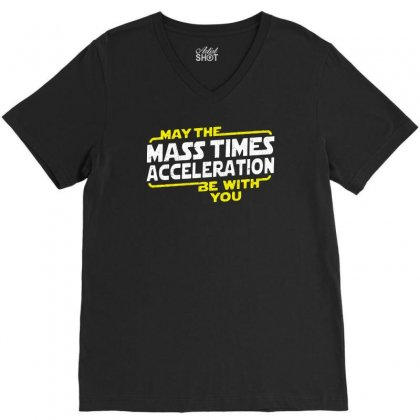 May The Mass X Acceleration V-neck Tee Designed By Mirazjason