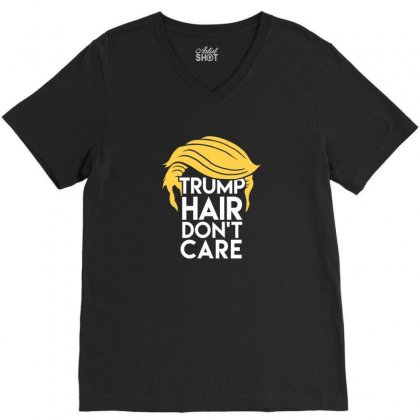 Trump Hair V-neck Tee Designed By Disgus_thing