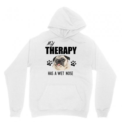 My Therapy Has A Wet Nose Unisex Hoodie Designed By Cogentprint