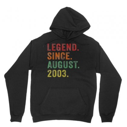 Legend Since August 2003 16th Birthday 16 Years Old Tshirts Unisex Hoodie Designed By Nhan