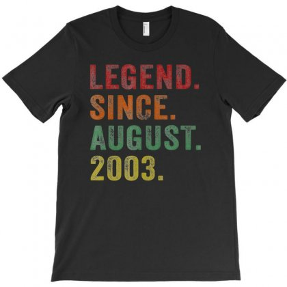Legend Since August 2003 16th Birthday 16 Years Old Tshirts T-shirt Designed By Nhan
