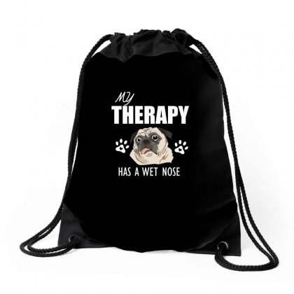 My Therapy Has A Wet Nose Drawstring Bags Designed By Cogentprint