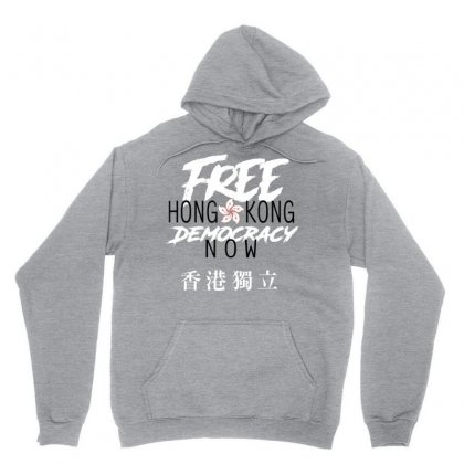 Free Hong Kong Democracy Now Hk Independence Flag Unisex Hoodie Designed By Nhan