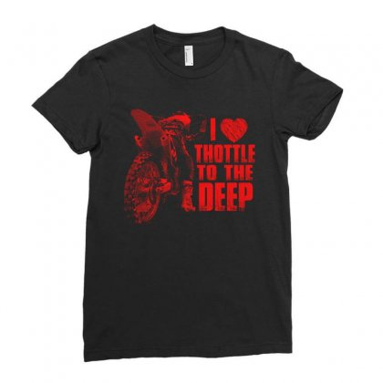 I Love Thottle To The Deep T Shirt Ladies Fitted T-shirt Designed By Hung