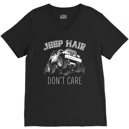 Jeep Hair Dont Care T Shirt V-neck Tee Designed By Hung